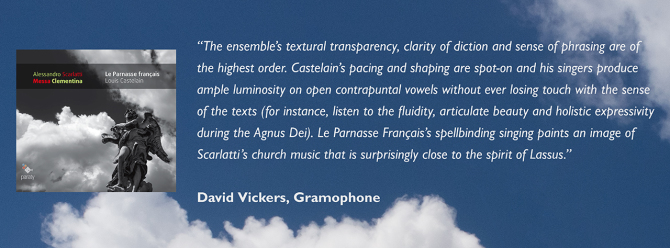 """The ensemble's textural transparency, clarity of diction and sense of phrasing are of the highest order. Castelain's pacing and shaping are spot-on and his singers produce ample luminosity on open contrapuntal vowels without ever losing touch with the se"