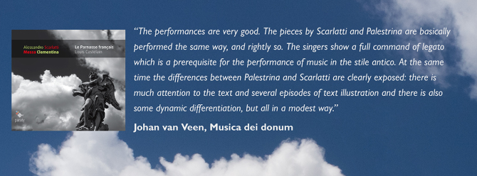 """The performances are very good. The pieces by Scarlatti and Palestrina are basically performed the same way, and rightly so. The singers show a full command of legato which is a prerequisite for the performance of music in the stile antico. At the same t"